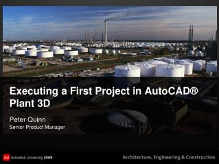 Executing a First Project in AutoCAD® Plant 3D