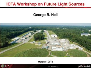 ICFA Workshop on Future Light Sources