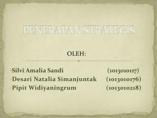 PENERAPAN STRATEGIS