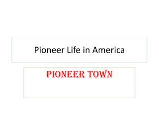 Pioneer Life in America