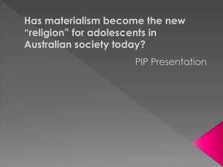 PIP Presentation
