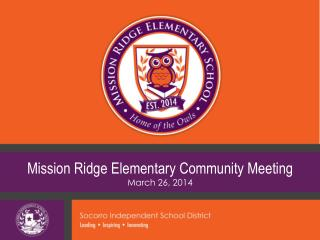 Mission Ridge  Elementary Community  Meeting  March 26,  2014
