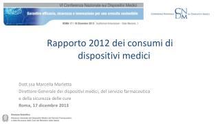 Rapporto 2012 dei consumi di  dispositivi medici