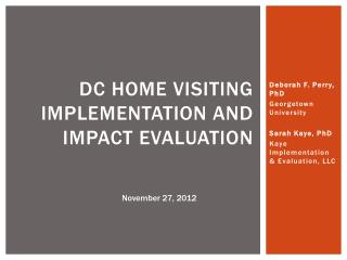 DC Home visiting Implementation and impact evaluation
