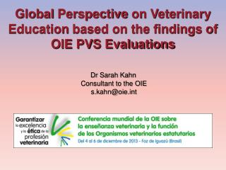 Global  Perspective  on Veterinary  Education  based on the findings of OIE PVS Evaluations