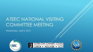 ATEEC National Visiting Committee Meeting