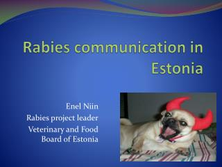 Rabies communication in Estonia