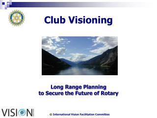 Club Visioning
