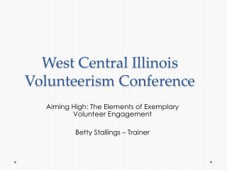 West Central Illinois Volunteerism Conference