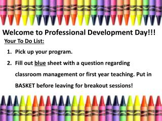 Welcome to Professional Development Day!!!