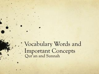 Vocabulary Words and Important Concepts