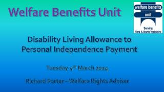 Disability Living Allowance to Personal Independence Payment