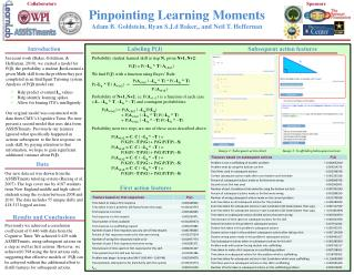 Pinpointing Learning Moments Adam B. Goldstein, Ryan  S.J.d  Baker ,,  and Neil T. Heffernan