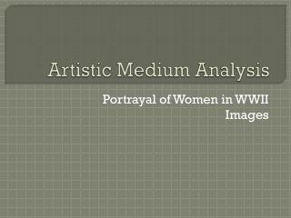 Artistic Medium Analysis