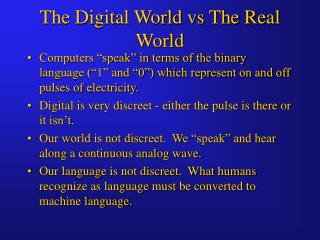 The Digital World vs The Real World