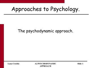 Approaches to Psychology.