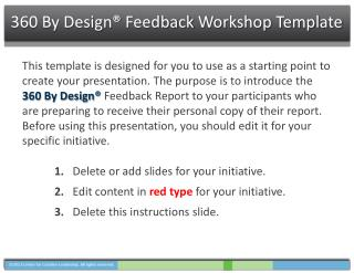 360 By Design®  Feedback  Workshop Template