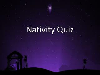 Nativity Quiz