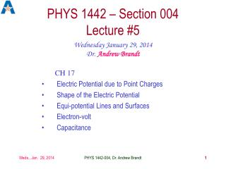 PHYS 1442 – Section 004  Lecture #5