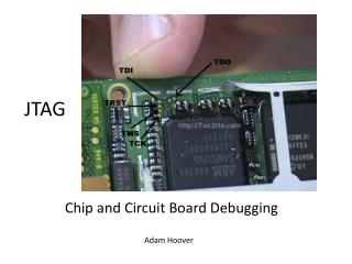 Chip and Circuit Board Debugging