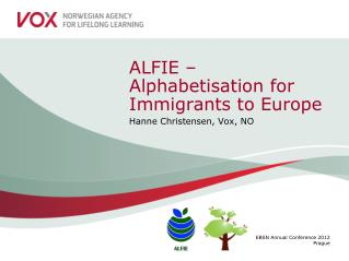 ALFIE �  Alphabetisation  for Immigrants to Europe