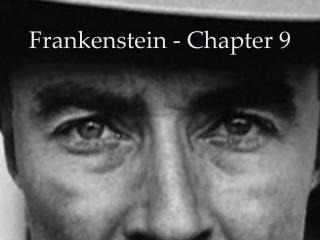 Frankenstein - Chapter 9