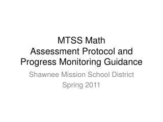 MTSS Math  Assessment  Protocol and Progress  Monitoring Guidance