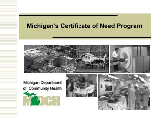 Michigan s Certificate of Need Program