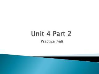 Unit 4 Part 2