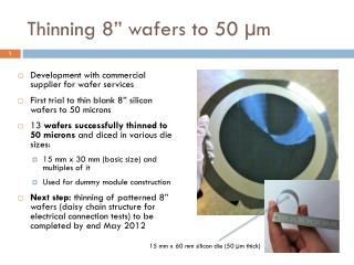 "Thinning 8"" wafers to 50 µ m"
