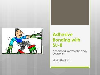 Adhesive Bonding with SU-8