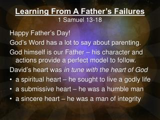 Learning From A Father's Failures 1 Samuel 13-18