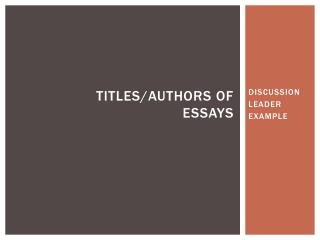 Titles/authors of essays