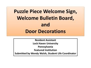 Puzzle Piece Welcome Sign,  W elcome Bulletin Board,  and  Door Decorations