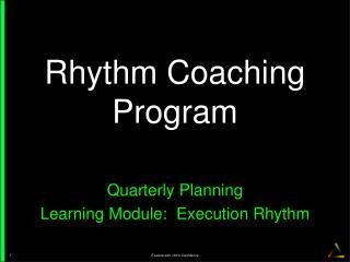 Rhythm  Coaching  Program