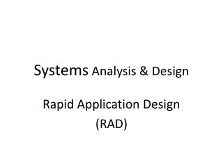 Systems  Analysis & Design