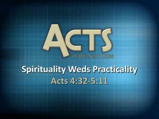 Spirituality Weds Practicality
