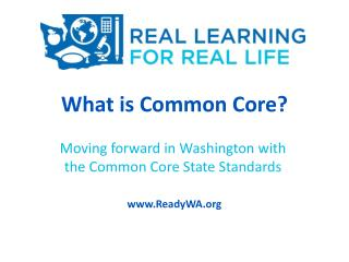 What is Common Core?