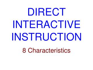 DIRECT  INTERACTIVE INSTRUCTION