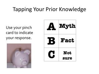 Tapping Your Prior Knowledge