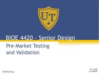 BIOE 4420 – Senior Design