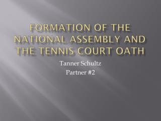 Formation of the national assembly and the tennis court oath