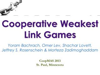 Cooperative Weakest Link Games