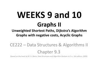 CE222 – Data Structures & Algorithms II Chapter 9.3