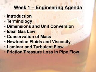 Week 1 – Engineering  Agenda Introduction  Terminology Dimensions and Unit  Conversion