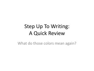 Step Up To Writing:   A Quick Review