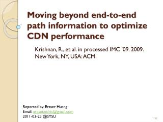 Moving beyond end-to-end path information to optimize CDN  performance