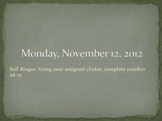 Monday, November 12, 2012