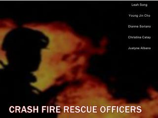 CRASH FIRE RESCUE OFFICERS