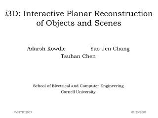 i 3D: Interactive Planar Reconstruction of Objects and Scenes